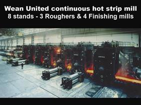 Wean United Contin. hot strip rolling mill (8 stands), Hot strip mill machines